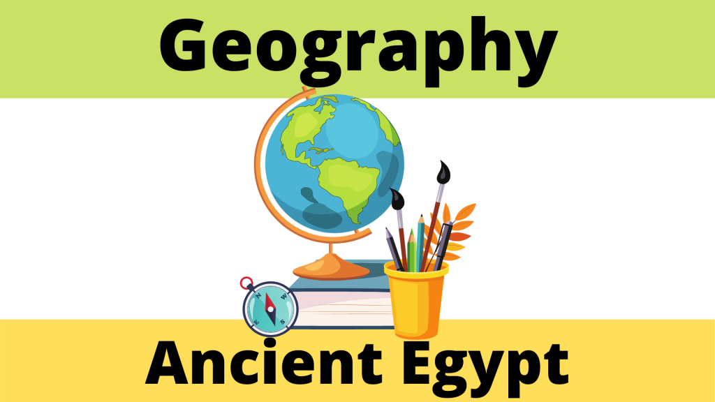 Ancient Egypt Geography
