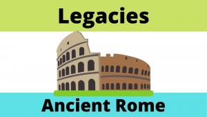 Ancient Roman Legacies