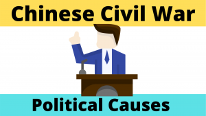 Political Causes of the Chinese Civil War