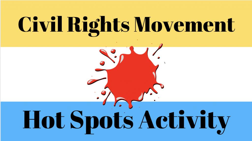 Civil Rights Movement USA 'Hot Spots'