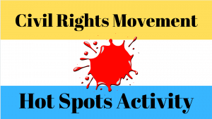 Civil Rights Movement USA 'Hot Spots'