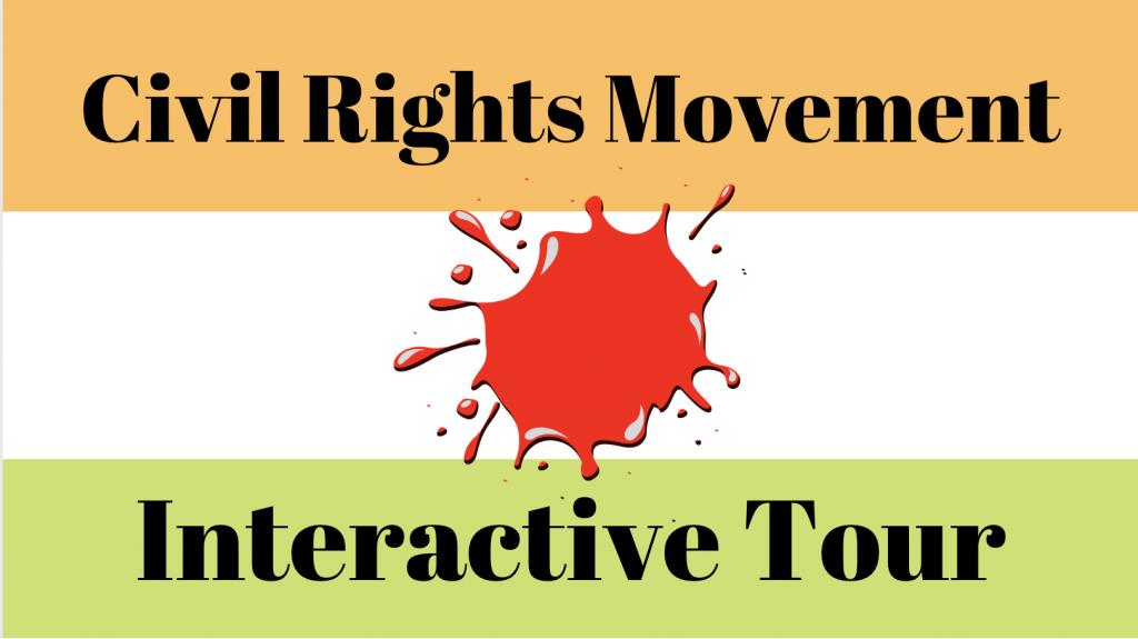 Civil Rights Movement Interactive Tour