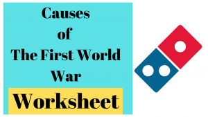 Causes of the First World War Revision Worksheet