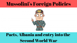 Foreign Policies of Fascist Italy