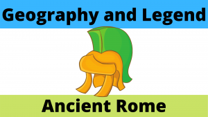 Ancient Roman Geography and Legends