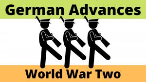 German Advances during the Second World War