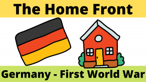 The German Home Front during the First World War