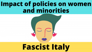 Impact of policies towards women and minorities in Fascist Italy