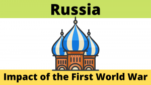 The Impact of the First World War on Russia