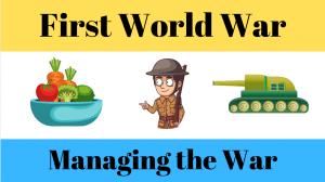 Managing the War