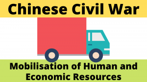 Mobilisation of Human and Economic Resources During the Chinese Civil War