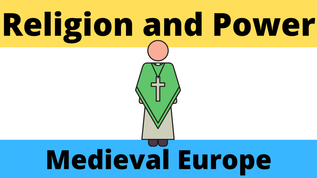 Medieval Europe Religion and Power