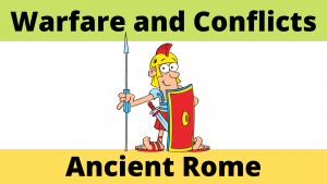 Roman Warfare and Conflicts