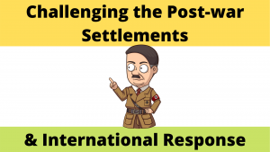Challenges to the post-war agreements and the International Response