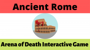 The Colosseum - The Arena of Death Interactive Game