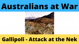 Gallipoli - Attack at the Nek