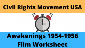 Awakening Film Worksheet - Civil Rights in the USA