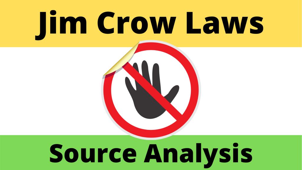 Jim Crow Laws Source Analysis