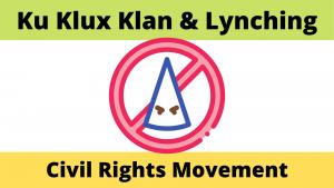 Ku Klux Klan and Lynching