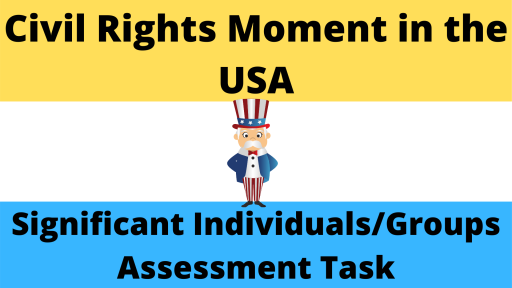 Role and Significance of key actors/groups during the Civil Rights Movement in the USA (1954-1965)