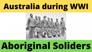 Australian Aboriginal Soldiers WWI Worksheet
