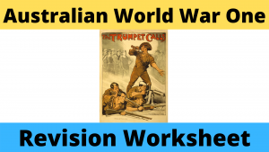 Australia during World War One Revision Worksheet