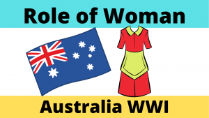 Experiences of Australian Women during World War One
