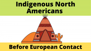 Indigenous North Americans Before European Contact