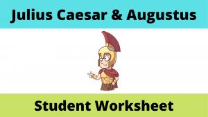 Julius Caesar and Augustus Student Worksheet