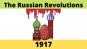 The Russian Revolutions 1917