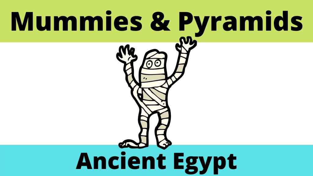 Ancient Egyptian Mummies and Pyramids