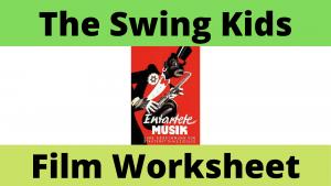 The Swing Kids Film Worksheet