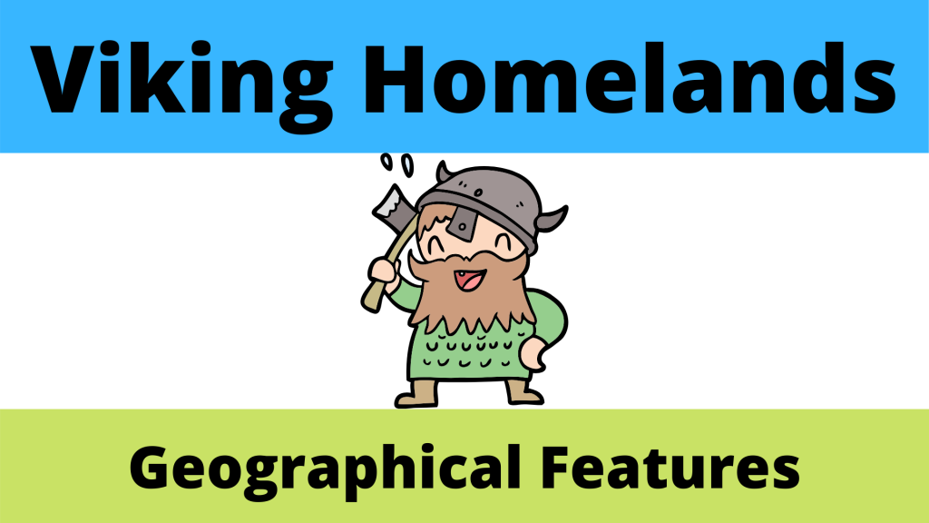 Viking homelands and Geographical Features