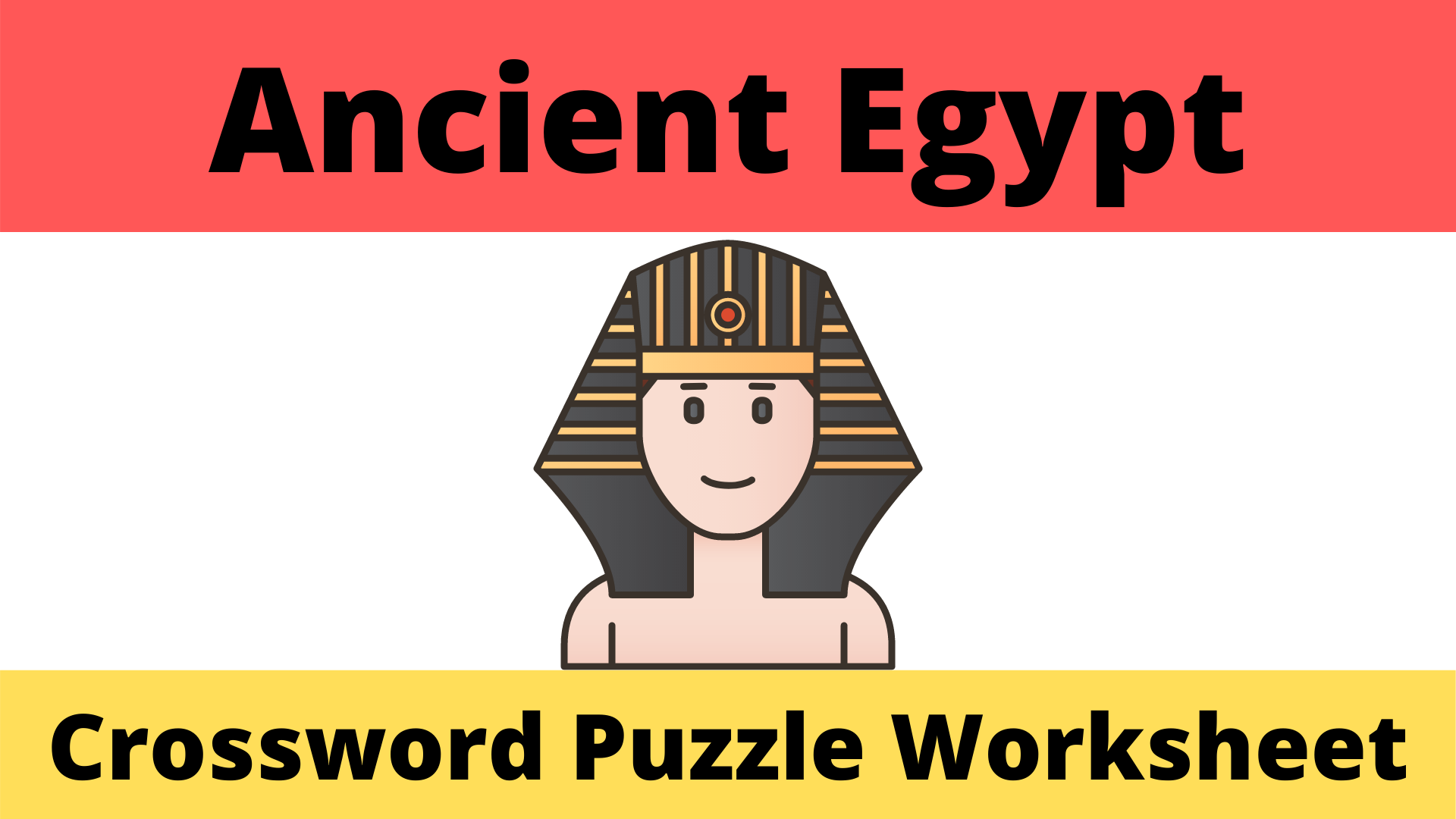 Ancient Egypt Crossword Worksheet - Cunning History Teacher