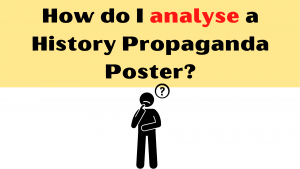 How to analyse a Propaganda Poster