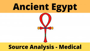 Ancient Egypt Source Analysis Medical Practices