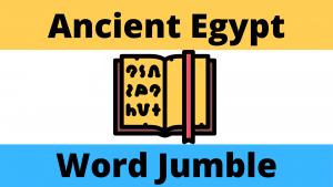 Ancient Egyptian Word Jumble Worksheet