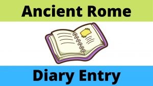 Ancient Roman Diary Student Worksheet