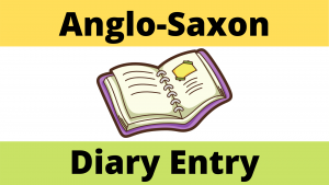 Life as an Anglo-Saxon Diary Worksheet