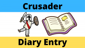 Life as a Crusader Diary Entry Worksheet