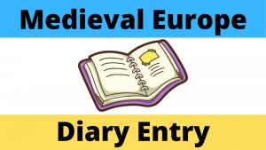 Medieval Europe Diary Entry Worksheet