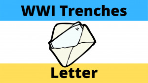 World War One Letter From the Trenches