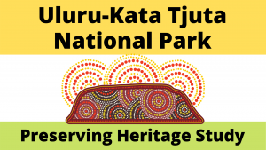 Uluru-Kata Tjuta National Park Heritage Study