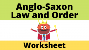 Anglo-Saxon Law and Order worksheet